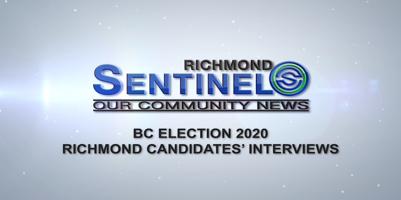 Richmond Sentinel presents Richmond Candidates' Interviews for 2020 BC Election